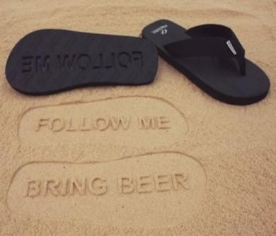 Follow Me Bring Beer Sandals
