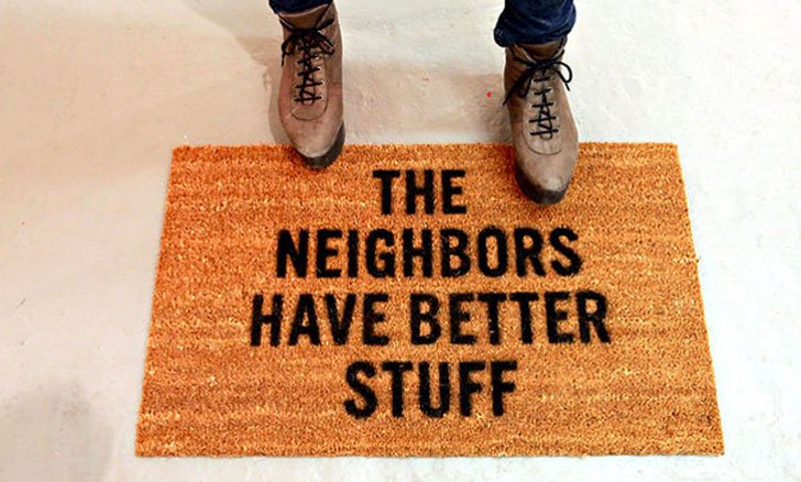 neighbours have better stuff doormat  funniest doormats 50 Of The Funniest Doormats To Greet Your Guests Funny