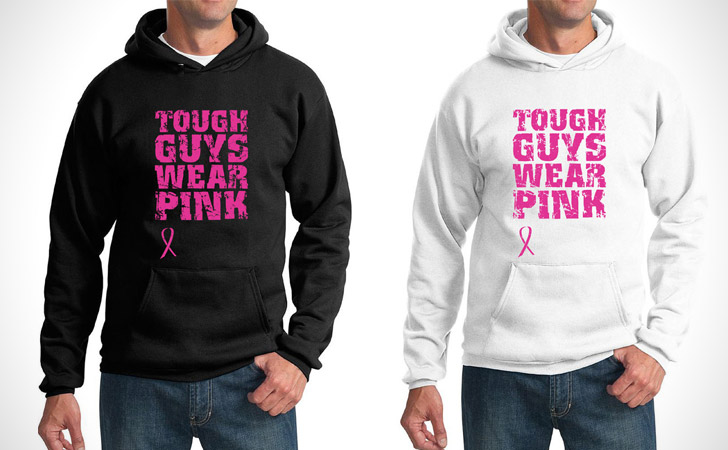 Tough Guys Wear Pink Hoodie (Breast Cancer Awareness)
