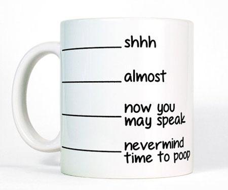 Shhh Now You May Speak Poop Mug