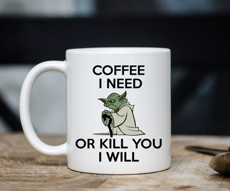 Yoda Coffee I Need Mug