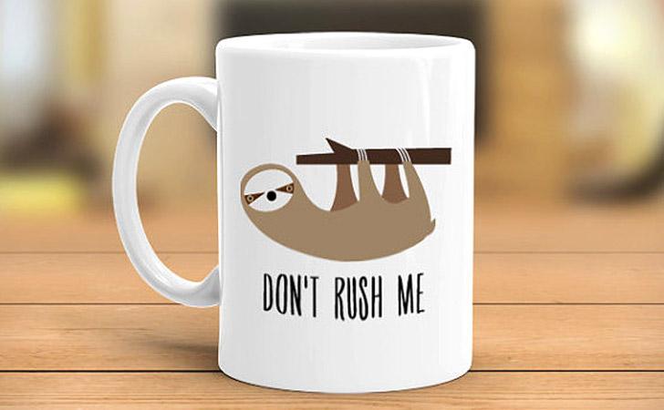 Don't Rush Me Sloth Mug