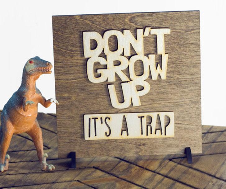 Don't Grow Up Kids Bedroom Art