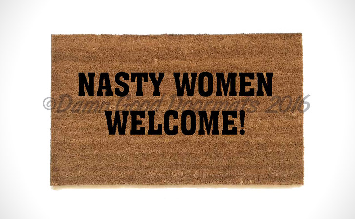 Nasty Women Welcome