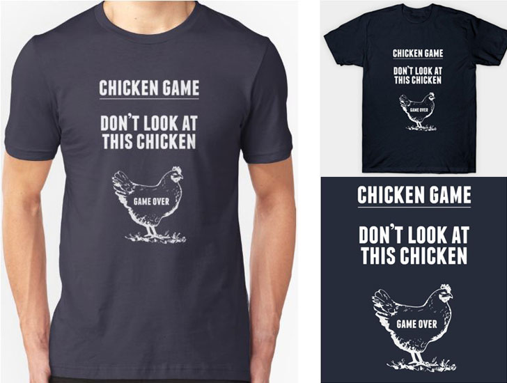 Chicken Game T-Shirt