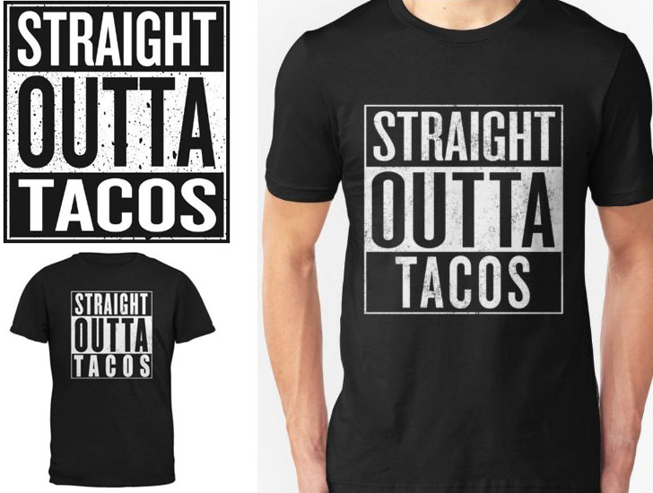Straight Outta Tacos