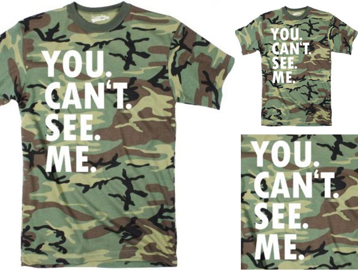 You Can't See Me Tshirt