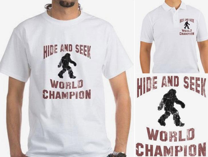 Bigfoot Hide-and-Seek World Champion T-shirt