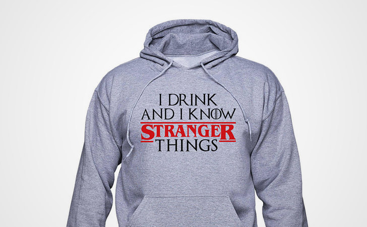 I Know Stranger Things Hoodie - Game of Thrones hoodies