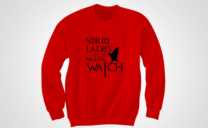 Sorry Ladies Night's Watch Hoodie