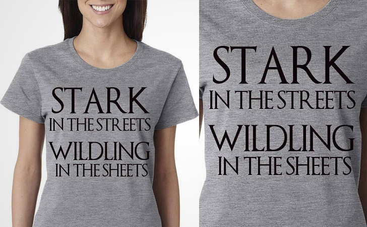 Stark in the Streets, Wildling in the Sheets