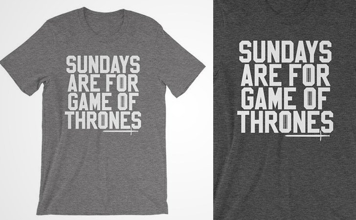 Sunday Game of Thrones T-shirts