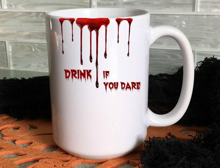Drink If You Dare Dripping Blood Mug