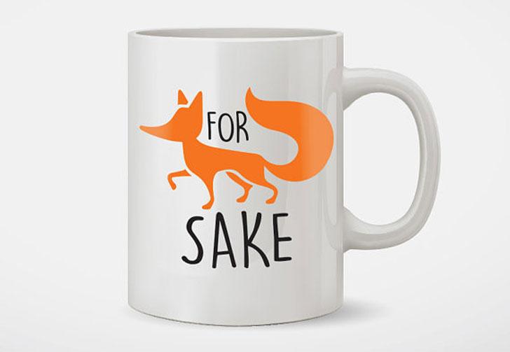 For Fox Sake Coffee Mug - Funny Coffee Mugs