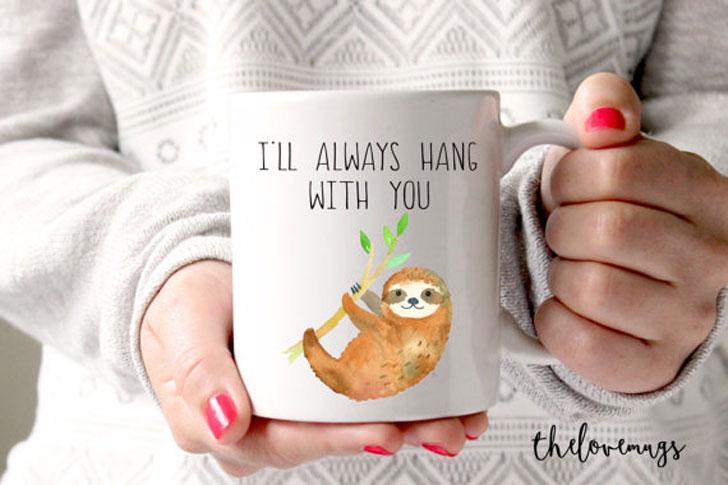 Funny Hang with You Sloth Mug