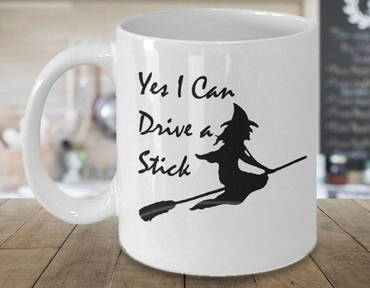 I Can Drive a Stick Witch Mug