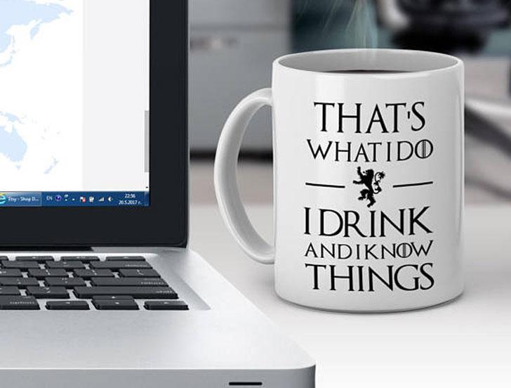 I Drink and I Know Things Mug Game of Thrones Mug Inspired Mug