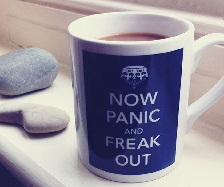 Now Panic & Freak Out Coffee Mug