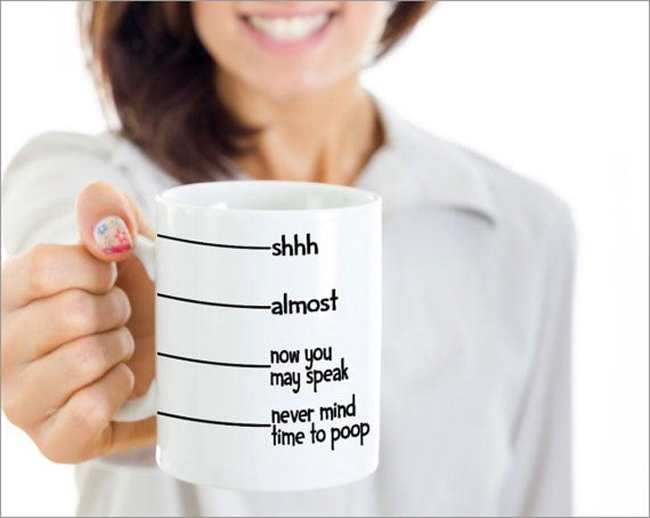 Shhhhh Now You May Speak Poop Mug-