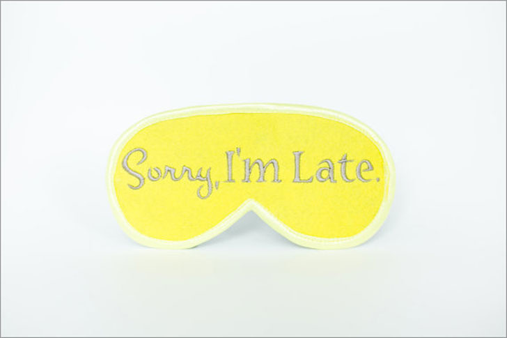 Sorry I'm Late Sleeping Mask