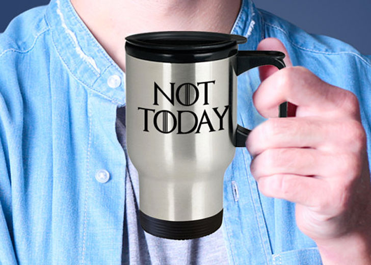 Game Of Thrones Not Today Travel Mug