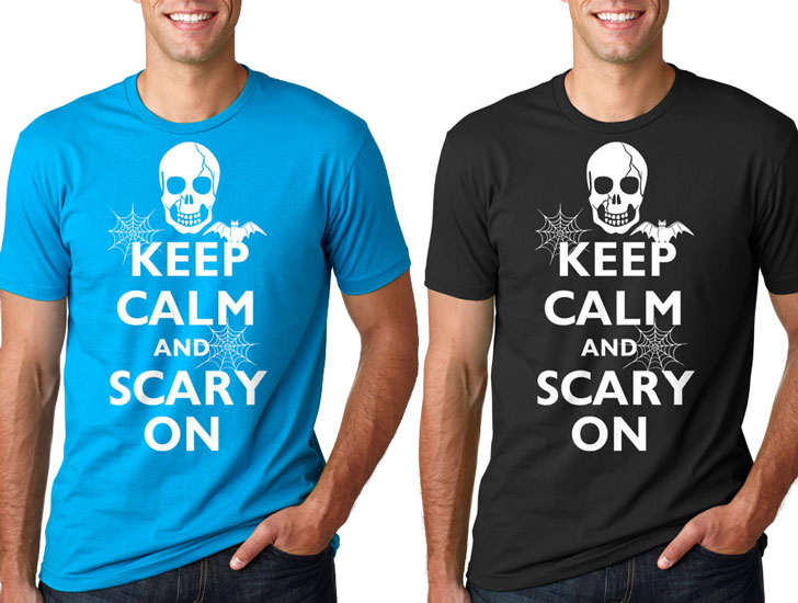 Keep Calm and Scary On T-Shirt