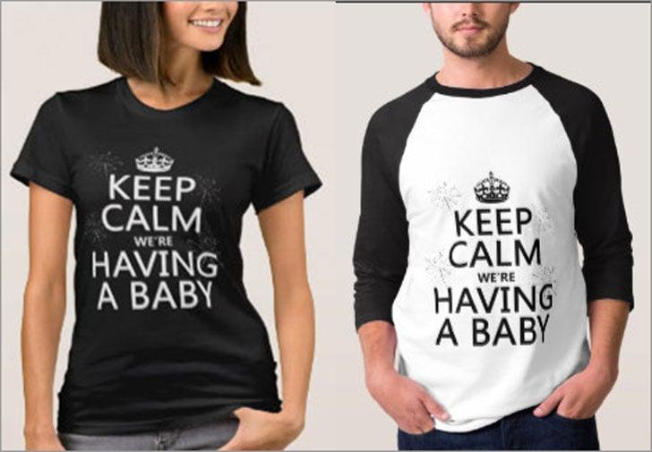 Keep Calm We're Having A Baby T-Shirt
