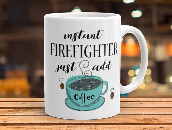 Instant Firefighter Coffee Mug