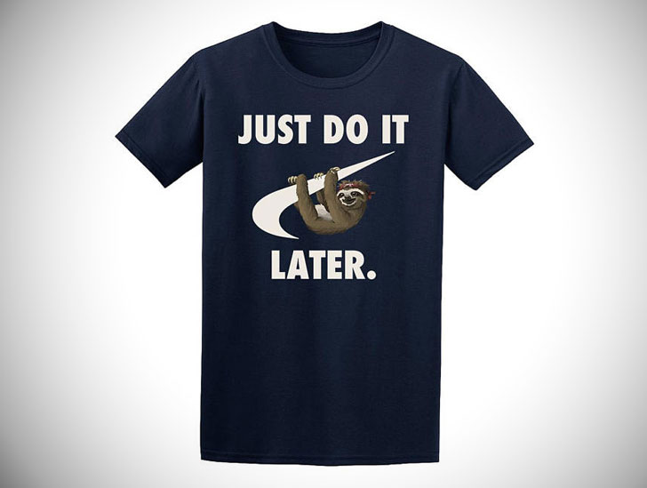 Just Do It Later Funny Parody Sloth T-Shirt