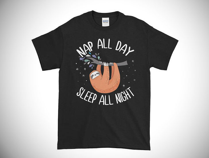 Nap All Day Sleep All Night Sloth Lover Tee Shirt