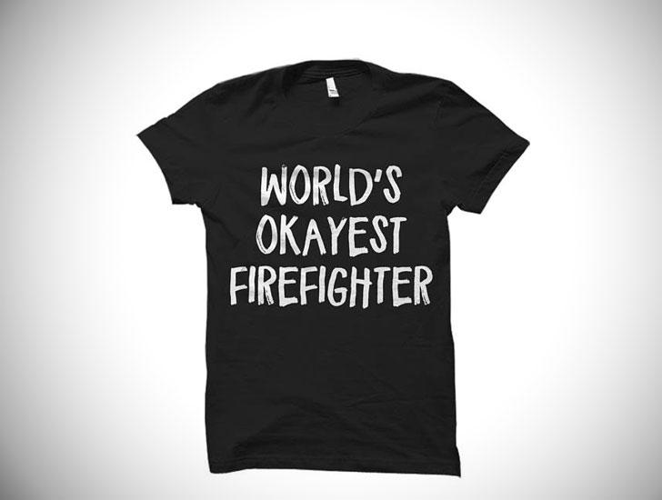 World's Okayest Firefighter T-Shirt