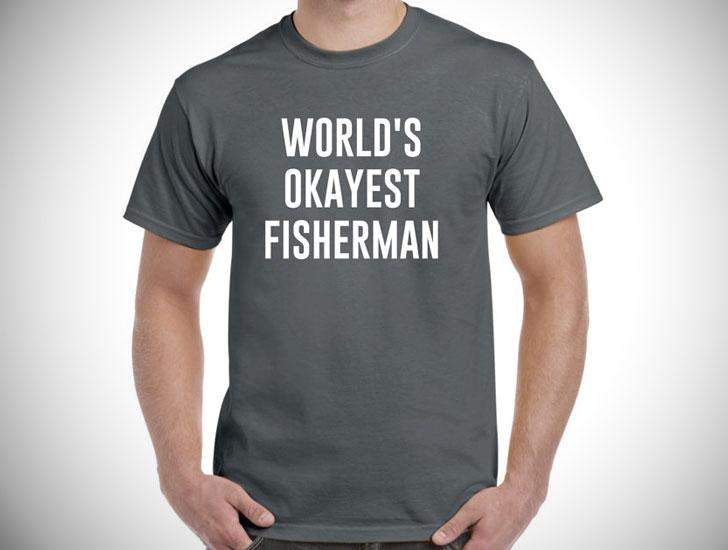 World's Okayest Fisherman T-Shirt
