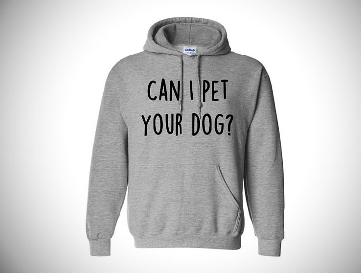 pet your dog hoodie