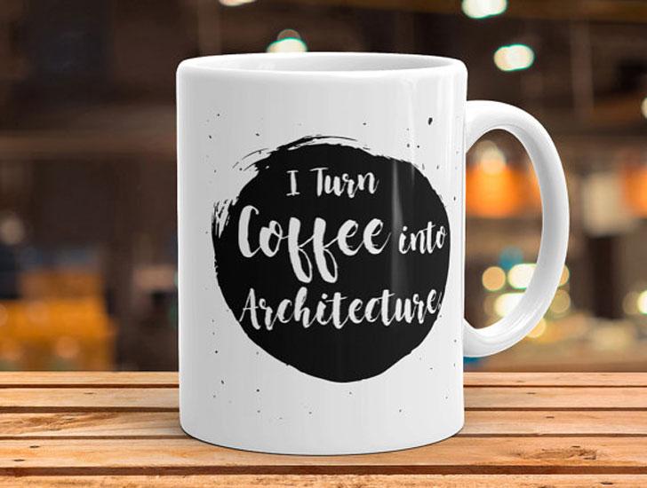 I Turn Coffee Into Architecture Mug