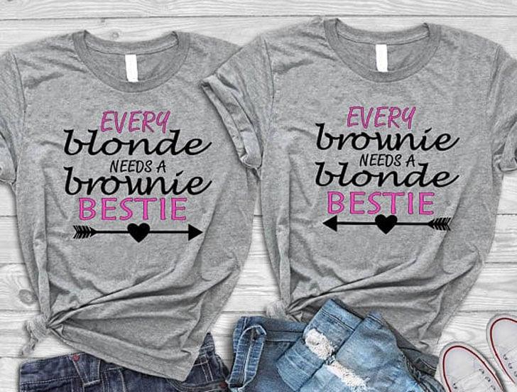 Every Blonde Needs a Brunette Bestie Shirts