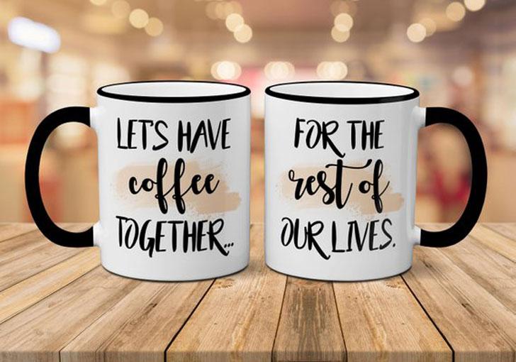 Let's Have Coffee Together For the Rest of Our Lives Mug Set