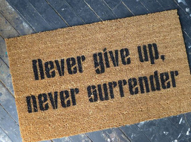 Never Give Up, Never Surrender Welcome Mat