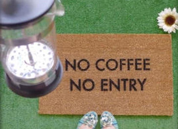 No Coffee, No Entry Doormat