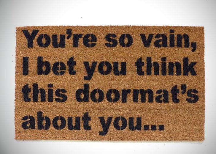 You're So Vain, Doormat