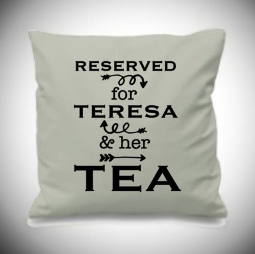 Custom Tea Lover Pillow