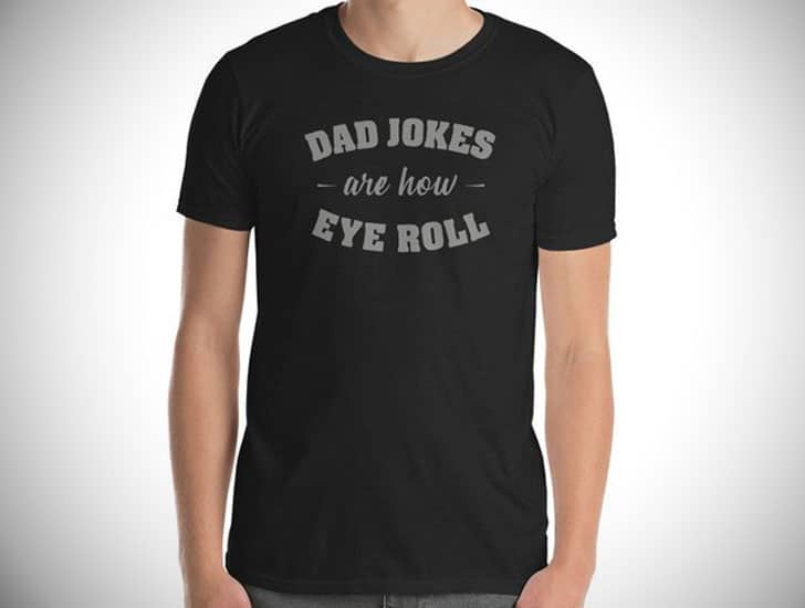 Dad Jokes Are How We Roll T-shirt
