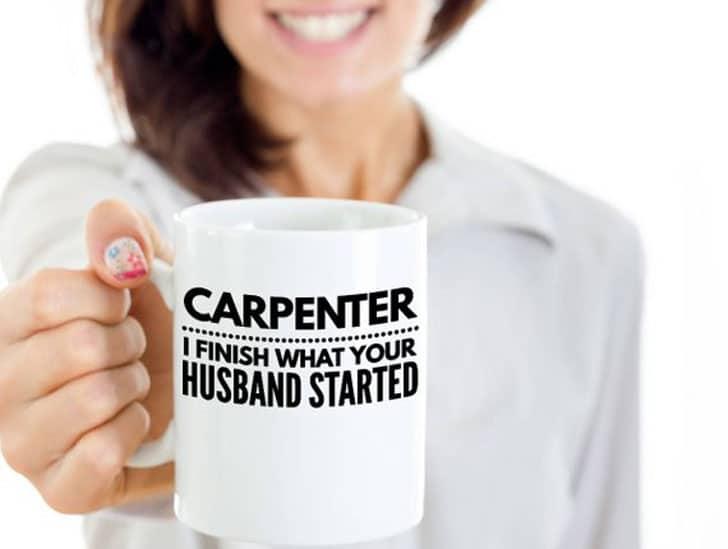 Funny Carpenter Coffee Mug