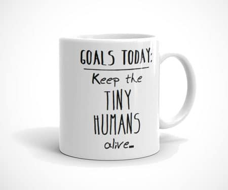 Feed the Tiny Humans Mug