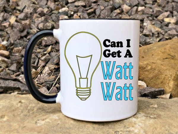 Can I Get A Watt Watt Funny Electricians Coffee Mug