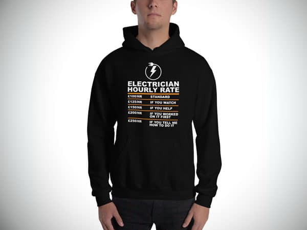 Electrician Hourly Rate Hooded Sweatshirt