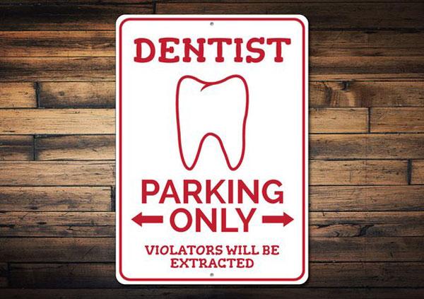 Dentist Parking Sign