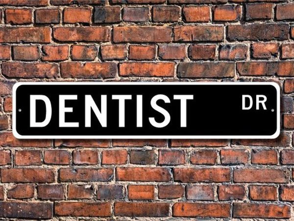 Dentist Street Sign