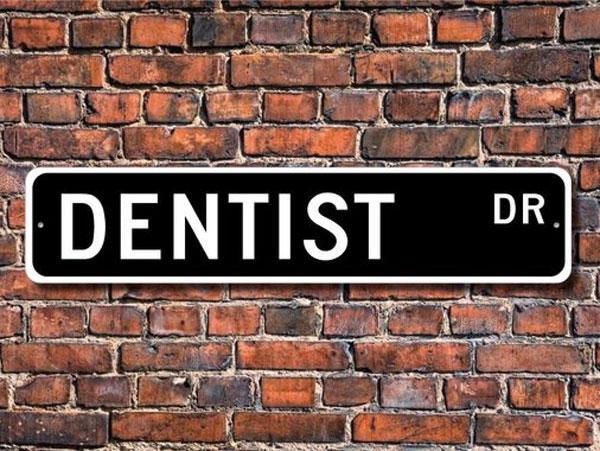Dentist Street Sign