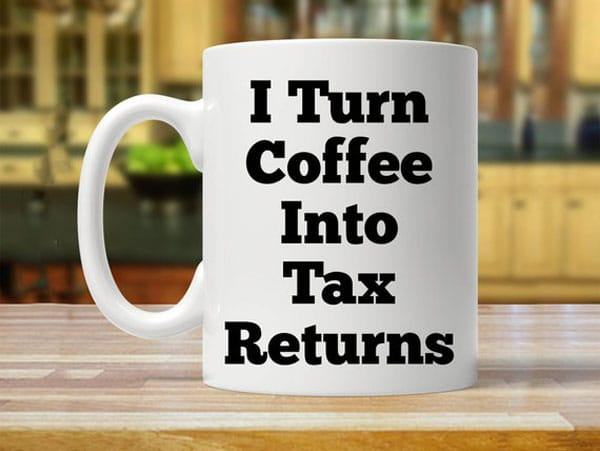 I Turn Coffee Into Tax Returns Coffee Mug