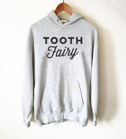 Tooth Fairy Dentist Hoodie